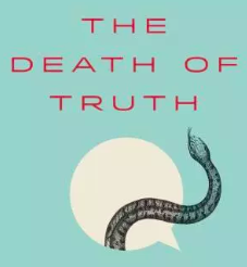 The Death of Truth Book Review